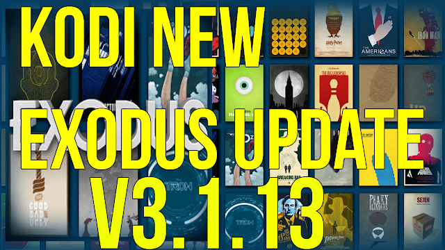 KODI NEW EXODUS UPDATE v3.1.13