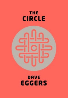 Book Review: The Circle, by Dave Eggers