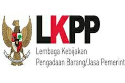 Penerimaan Pegawai Non PNS Lembaga Kebijakan Pengadaan Barang / Jasa Pemerintah  (LKPP)