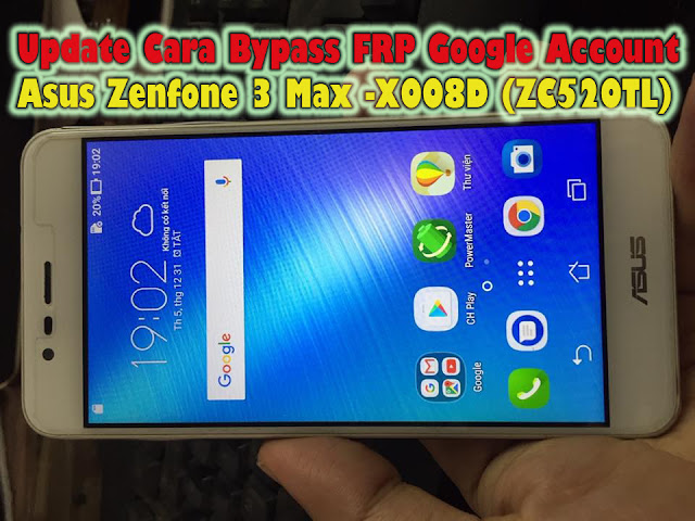 asus frp bypass tool,asus x00id,asus x008d frp lock remove,zenfone max 3 zc520tl frp,asus zc520tl frp bypass,asus x008d frp bypass,asus zenfone max 3