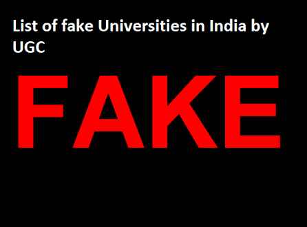 LIST OF FAKE UNIVERSITIES IN INDIA BY UGC