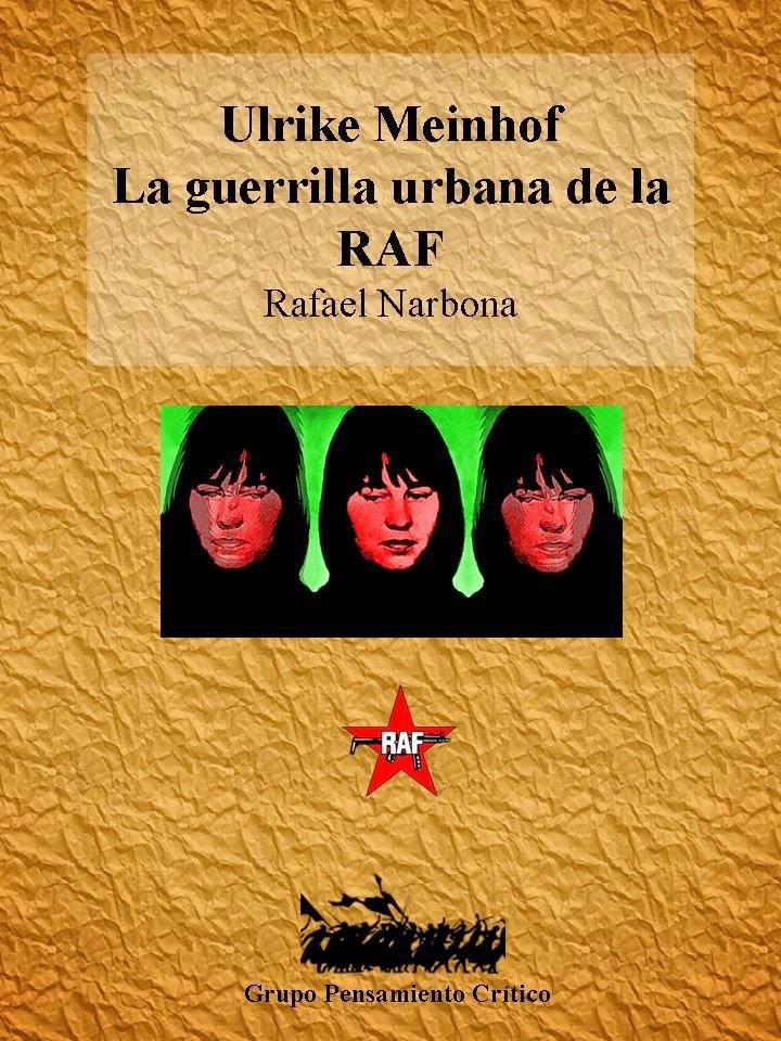 """ULRIKE MEINHOF: LA GUERRILLA URBANA (ROTE ARMEE FRAKTION)""  por Rafael Narbona Diapositiva8"