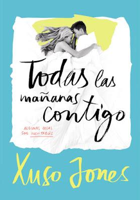 LIBRO - Todas las mañanas contigo (Coffee Love 2)  Xuso Jones (Montena - 2 Junio 2016)  NOVELA JUVENIL ROMANTICA  Edición papel & digital ebook kindle  Comprar en Amazon España