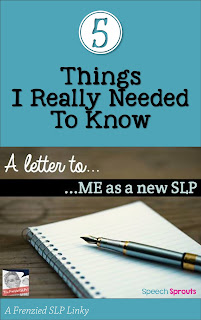 Letter to Me as a New SLP - 5 Things I Really Needed To Know by Speech Sprouts