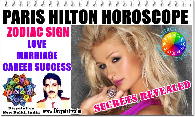 Paris Hilton hot, Paris Hilton sexy, Paris Hilton horoscope, Paris Hilton Zodiac Sunsign, Paris hilton Moon Astrology, Paris hilton Marriage love compatibility