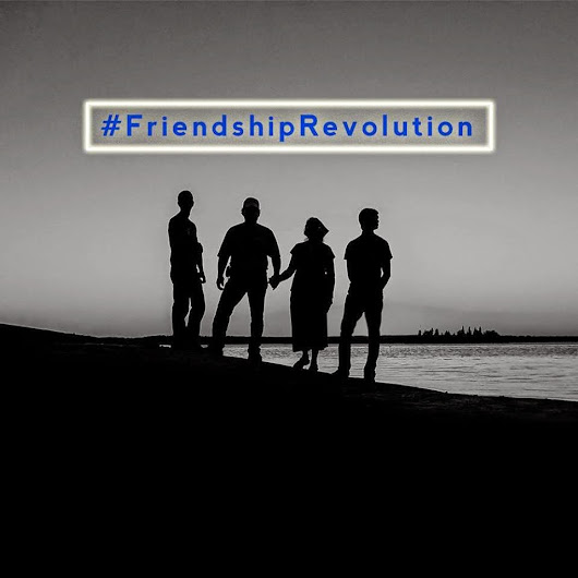 What Friendship Means To Me. #FriendshipRevolution