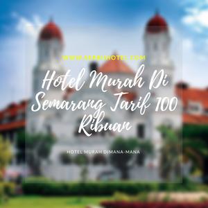 Alamat Dan Nomor Telepon Hotel Murah Di Semarang Tarif 100 Ribuan
