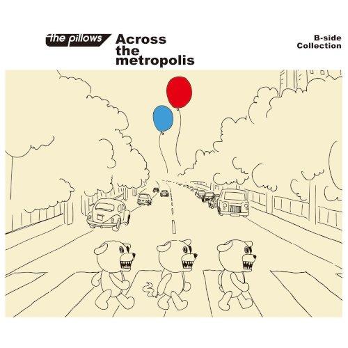 Download Across the metropolis Flac, Lossless, Hi-res, Aac m4a, mp3
