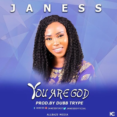 Janess – You Are God