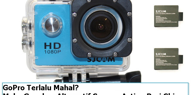 GoPro Terlalu Mahal? Maka Gunakan Alternatif Camera Action Dari China