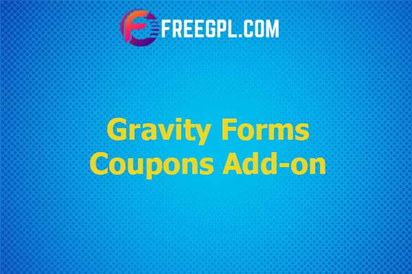 Gravity Forms Coupons Add-on Nulled Download Free