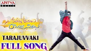Seethamma Andalu Ramayya Sitralu Movie Songs _ Tarajuvvaki Song _ Raj Tarun _ Telugu Filmnagar