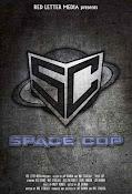Space Cop (2016) ()