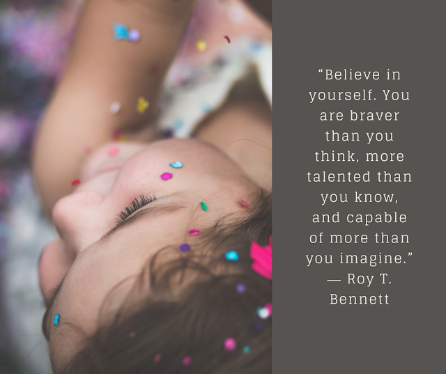 10 Quotes for My Strong-Willed Daughter | Believe in You