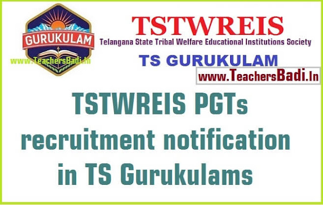 TSTWREIS,PGTs recruitment,TS Gurukulams