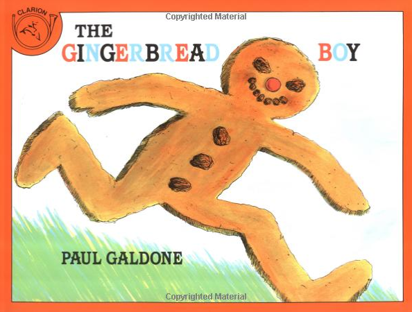 http://www.amazon.com/Gingerbread-Boy-Paul-Galdone-Classics/dp/0899191630/ref=sr_1_1?ie=UTF8&qid=1423538359&sr=8-1&keywords=gingerbread+boy