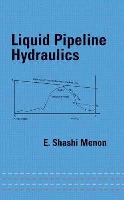 pipeline engineering ,pipeline design,hydraulic training ,piping design course  ,Liquid Pipeline Hydraulics,download v,Liquid Pipeline Hydraulics pdf