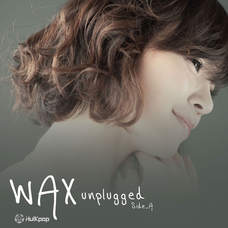[EP] Wax – Unplugged Side A