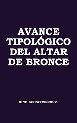Gino Iafrancesco V.-Avance Tipológico Del Altar De Bronce-