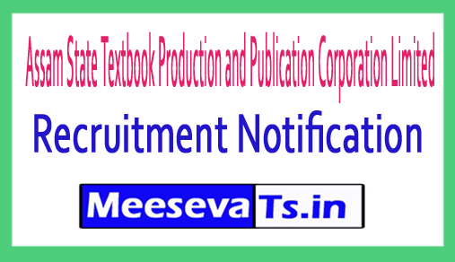 Assam State Textbook Production and Publication Corporation Limited ASTPPCL Recruitment