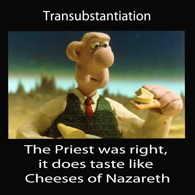 The Priest was right, it does taste like cheeses of nazareth