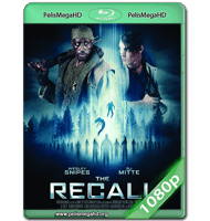 THE RECALL (2017) WEB-DL 1080P HD MKV ESPAÑOL LATINO