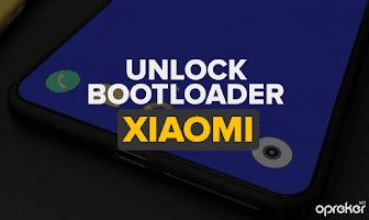 Panduan Lengkap Cara Unlock Bootloader Semua Tipe Xiaomi