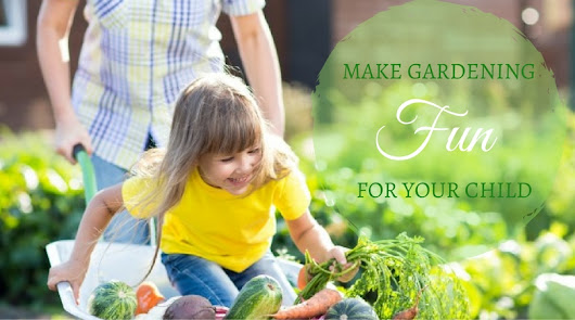 Easy Gardening Projects You Can Do With Your Kids