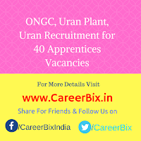 ONGC, Uran Plant, Uran Recruitment for 40 Apprentices Vacancies
