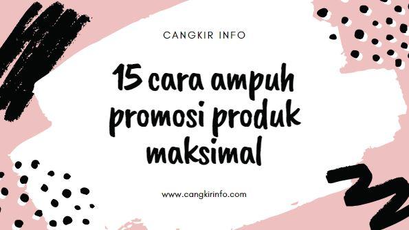cara promosi produk