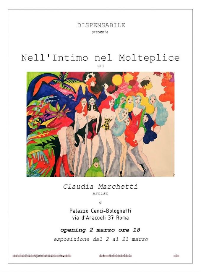 """Arte: a Roma la mostra """"Nell'Intimo e nel Molteplice"""" di Claudia   Marchetti"""