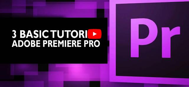 3 Teknik Dasar Editing Video Menggunakan Adobe Premiere Pro
