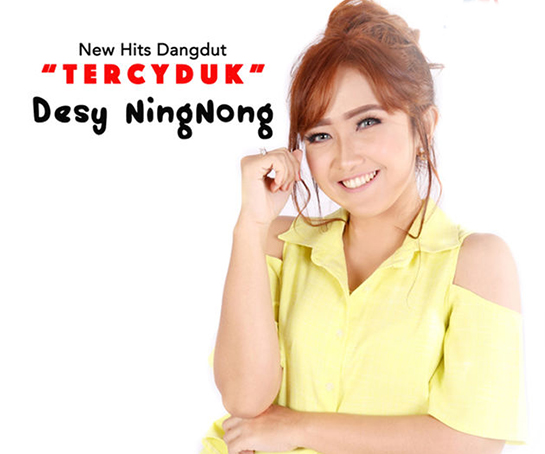 Tercyduk - Desy Ning Nong