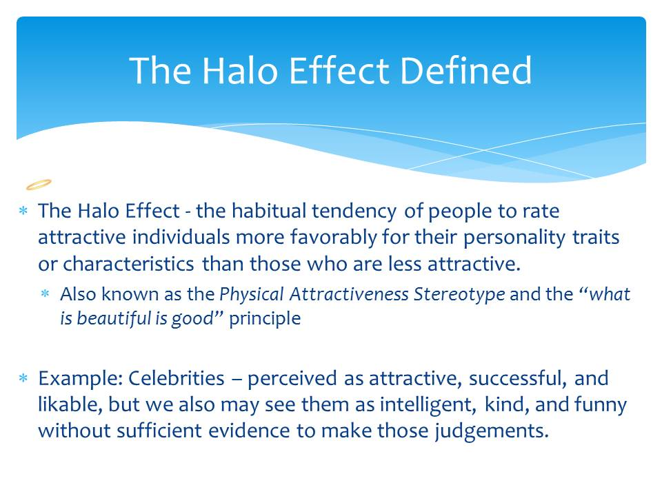 the halo effect essay example Essays research papers - halo effect and recency effect.