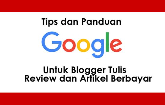 Tips Google Untuk Blogger Review Produk Servis