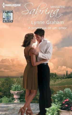 A promessa de um amor - Lynne Graham