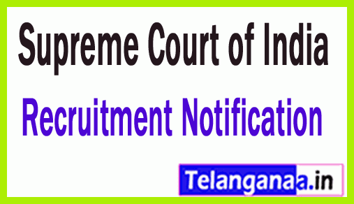 Supreme Court of India SCI Recruitment Notification