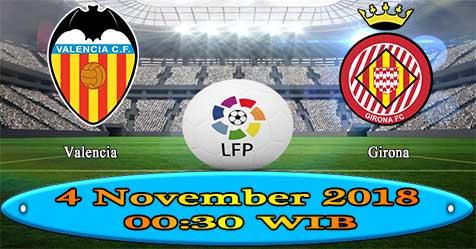 Prediksi Bola855 Valencia vs Girona 4 November 2018