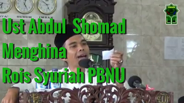 Innalillahi! Abdul Somad Merendahkan Rais Syuriah PBNU
