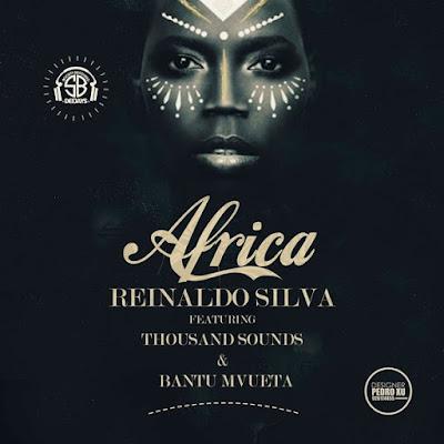 Reinaldo Silva, Thousand-Sounds, Bantu Mvueta  - Africa (Reprise Mix)