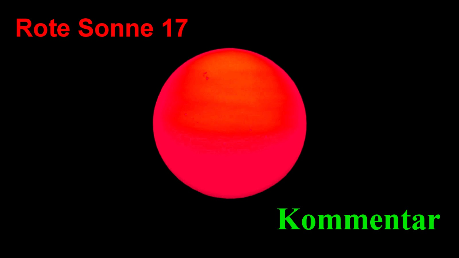 Rote Sonne 17: Rote Sonne 17 - jetzt noch roter!