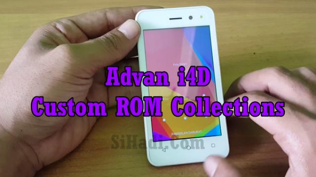 Kumpulan Custom ROM Untuk Advan i4D