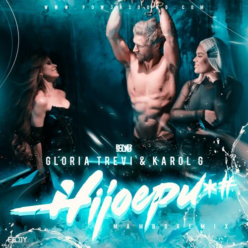 https://www.pow3rsound.com/2019/03/gloria-trevi-karolg-hijoepu-mambo-remix.html