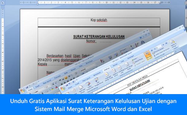 [Dokumen] Unduh Gratis Aplikasi Surat Keterangan Kelulusan Ujian dengan Sistem Mail Merge Microsoft Word dan Excel [.doc]