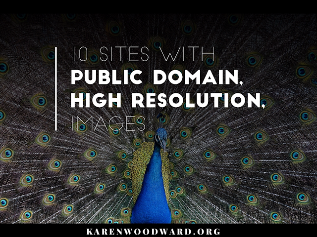 Bloggers: 10 Sites With Public Domain, High Resolution, Images