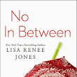Review: No In Between (Inside Out #4) by Lisa Renee Jones           |            Another World Of Books      .