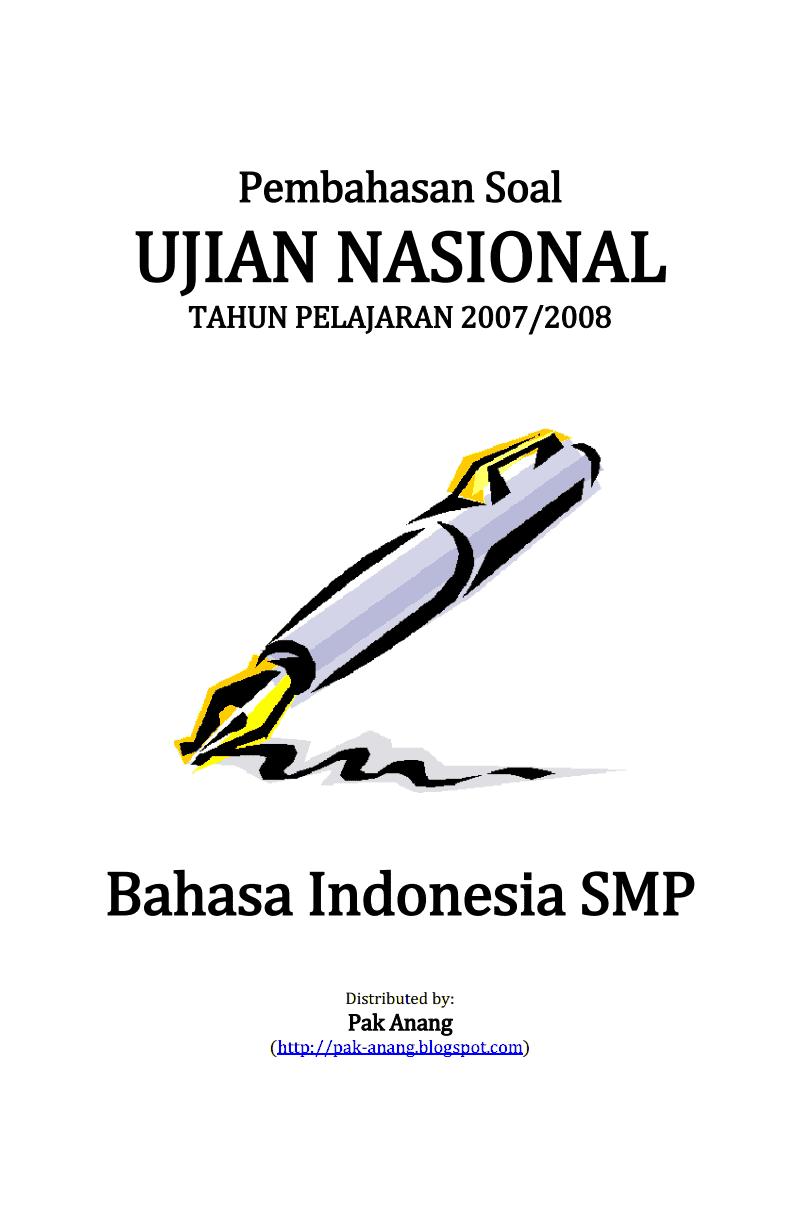 Pembahasan Soal Un Bahasa Indonesia Smp 2008 Informasi Pendidikan