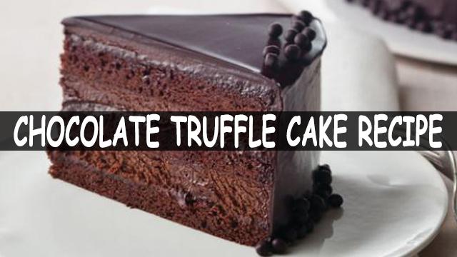 How To Make Chocolate Truffle Cake | Chocolate Truffle Cake Recipe | Cake Recipe