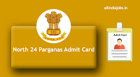 North 24 Parganas Admit Card