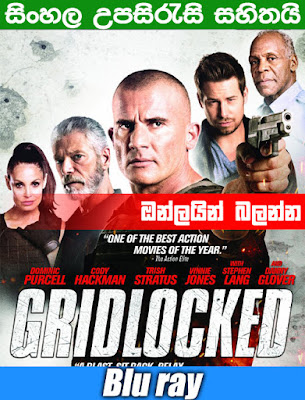 Gridlocked 2016 Full Movie Watch Online Free With Sinhala Subtitle